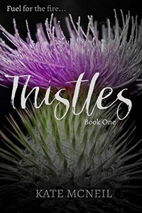 Thistles by Kate McNeil