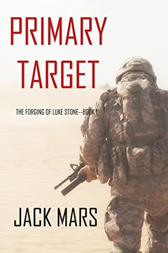 Primary Target by Jack Mars