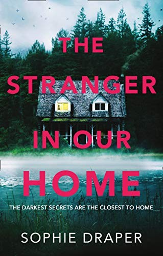 the Stranger in Our Home by Sophie Draper