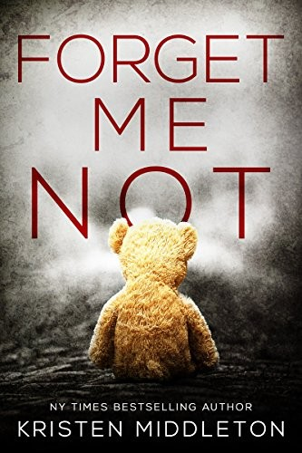 Forget Me Not by Kristen Middleton