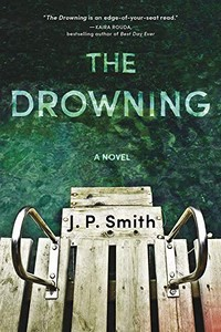 The Drowning by J. P. Smith