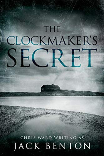 The Clockmaker's Secret by Jack Benton