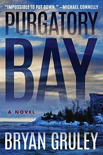 Purgatory Bay by Bryan Gruley