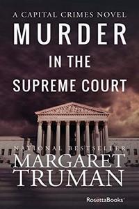 Murder in the Supreme Court by Margaret Truman