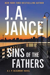 Sins of the Fathers by J. A. Jance