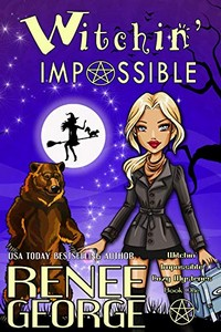 Witchin' Impossible by Renee George