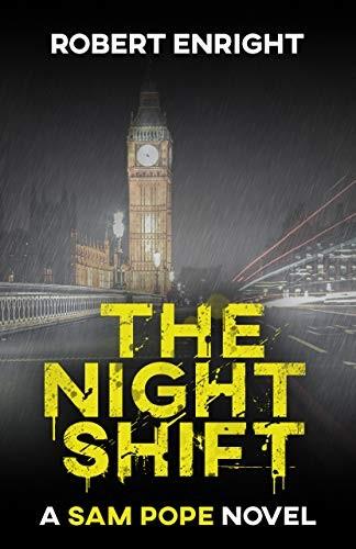 The Night Shift by Robert Enright