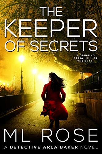 The Keeper of Secrets by M. L. Rose