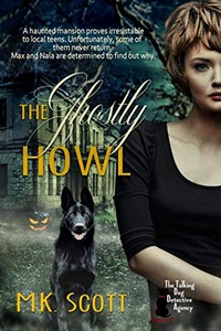 The Ghostly Howl by M. K. Scott