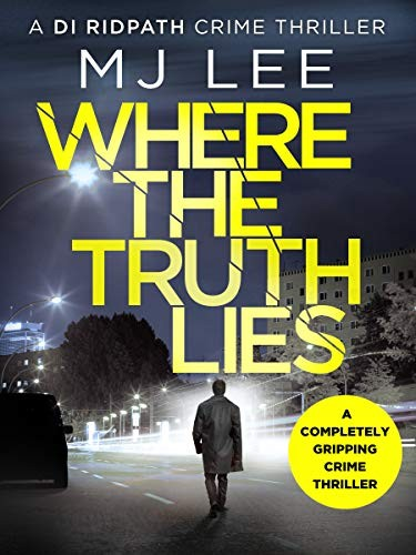 Where the Truth Lies by M. J. Lee
