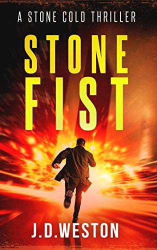 Stone Fist by J. D. Weston