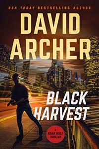 Black Harvest by David Archer
