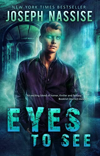 Eyes to See by Joseph Nassise