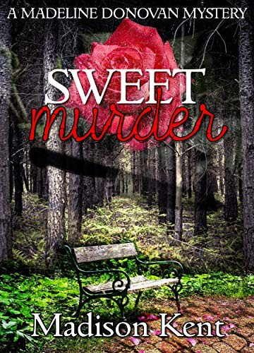 Sweet Murder by Madison Kent