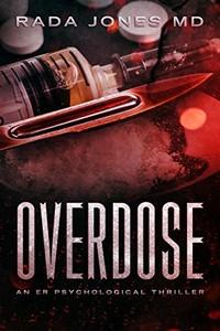 Overdose by Rada Jones