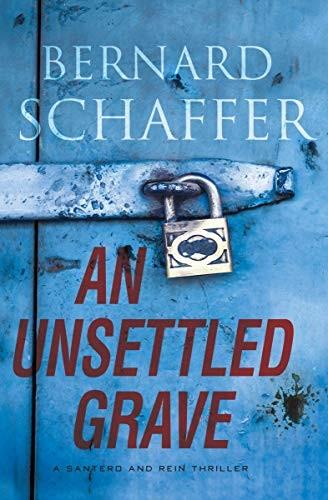 An Unsettled Grave by Bernard Schaffer