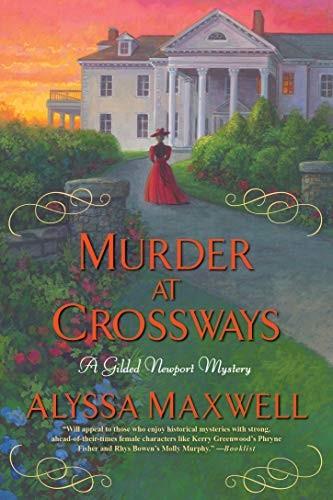 Murder at Crossways by Alyssa Maxwell