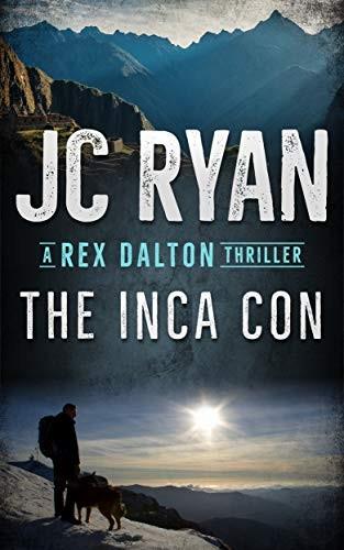 The Inca Con by J. C. Ryan