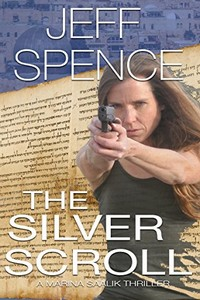 The Silver Scroll by Jeff Spence