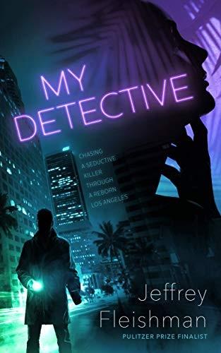 My Detective by Jeffrey Fleischman