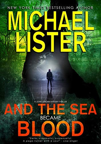 And the Sea Became Blood by Michael Lister