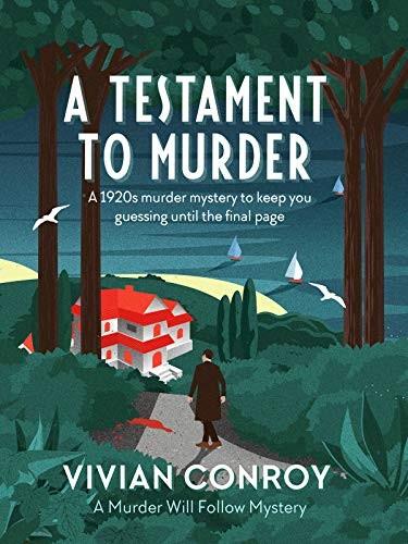 A Testament to Murder by Vivian Conroy