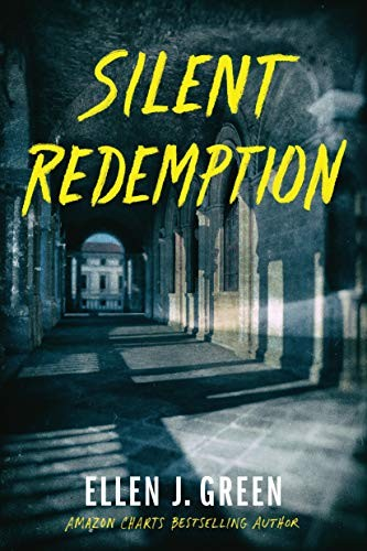 Silent Redemption by Ellen J. Green