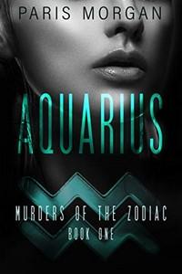 Aquarius by Paris Morgan