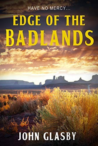 Edge of the Badlands by John Glasby