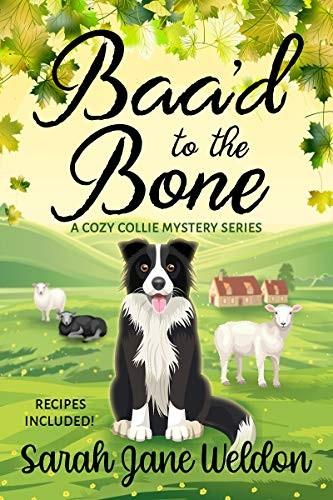 Baa'd to the Bone by Sarah Jane Weldon