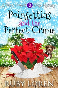 Poinsettias and the Perfect Crime by Ruby Loren