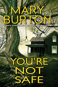 You're Not Safe by Mary Burton