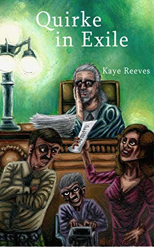 Quirke in Exile by Kaye Reeves