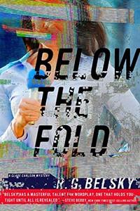 Below the Fold by R. G. Belsky
