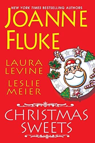 Christmas Sweets by Joanne Fluke, Laura Levine and Leslie Meier