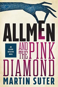 Allmen and the Pink Diamond by Martin Suter
