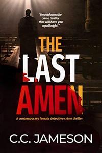 The Last Amen by C. C. Jameson