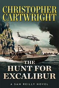 The Hunt for Excalibur by Christopher Cartwright