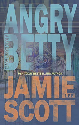 Angry Betty by Jamie Lee Scott