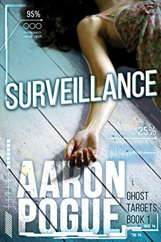 Surveillance by Aaron Pogue