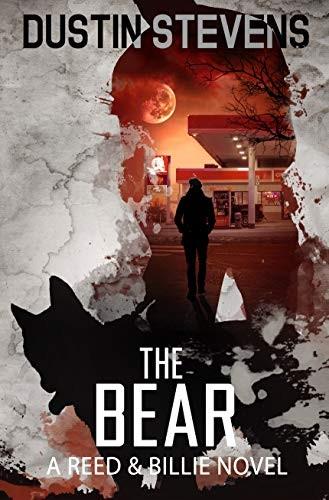 The Bear by Dustin Stevens