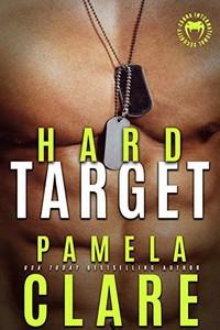Hard Target by Pamela Clare