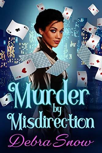 Murder by Misdirection by Debra Snow