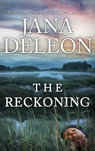 The Reckoning by Jana DeLeon