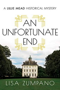 An Unfortunate End by Lisa Zumpano