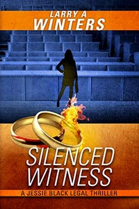 Silenced Witness by Larry A. Winters