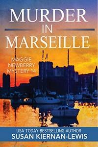 Murder in Marseille by Susan Kiernan-Lewis