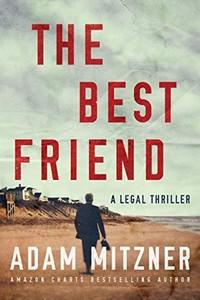 The Best Friend by Adam Mitzner