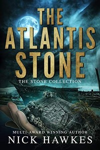 The Atlantis Stone by Nick Hawkes