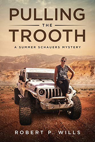 Pulling the Trooth by Robert P. Wills